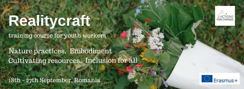 """Обучителен курс в Румъния – """"Realitycraft"""" Учене за промяна"""