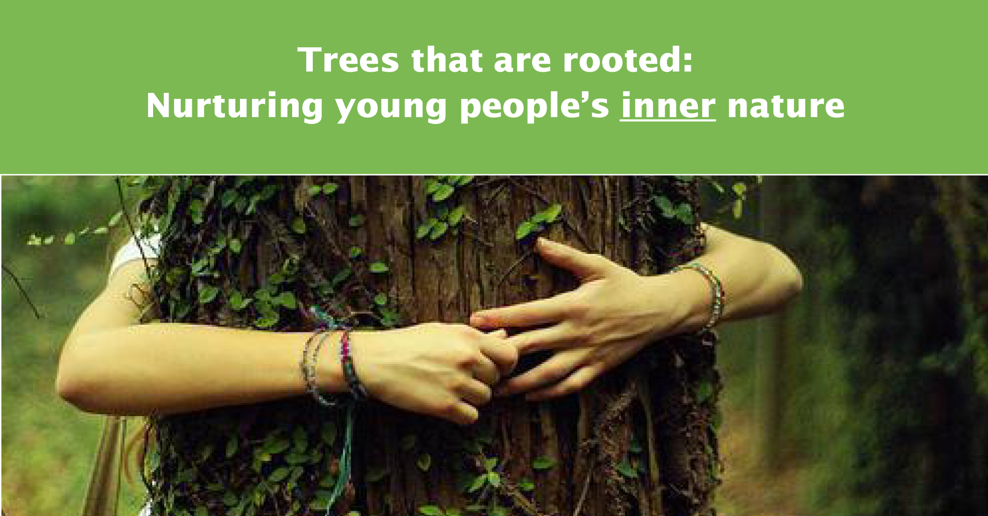Обучителен курс – Trees that are rooted: Nurturing young people's inner nature Учене за промяна