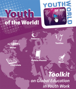 Youth of the world – toolkit on Global Education in Youth Work Learning for change