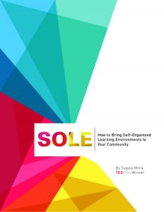 SOLE Toolkit – self organized learning environment Learning for change