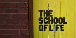 The School of Life Learning for change