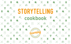 Storytelling Cookbook – a practical guide for teachers, youth workers and educators on how to use storytelling to enhance creativity and learning Learning for change
