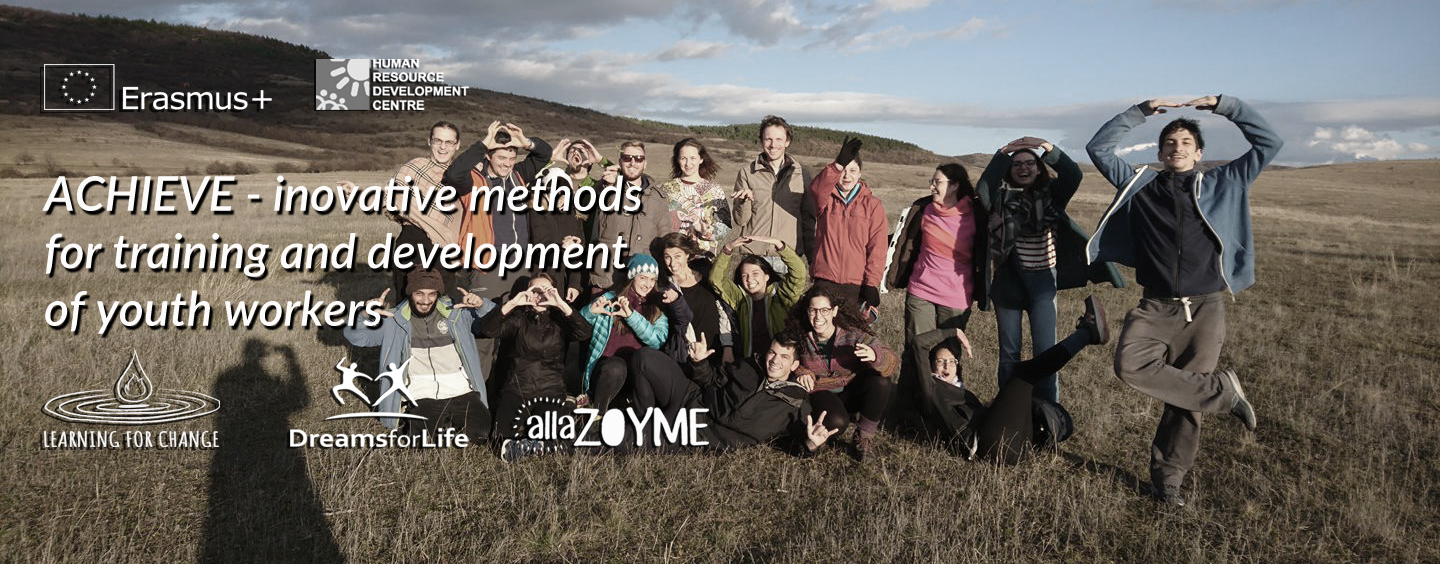 """Results of the project """"ACHIEVE – Innovative methods for training and development of youth workers"""" Learning for change"""